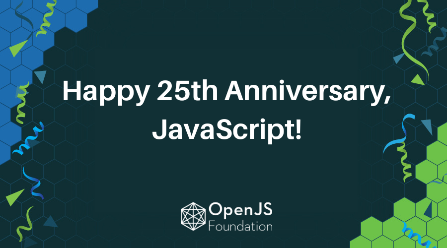 Happy Anniversary, JavaScript!